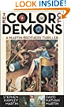 The Color of Demons (Martin Brothers)
