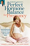 Book Review: Perfect Hormone Balance for Pregnancy