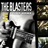 Going Home Live Blasters