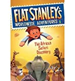 img - for { [ THE AFRICAN SAFARI DISCOVERY (FLAT STANLEY'S WORLDWIDE ADVENTURES (QUALITY) #06) ] } Greenhut, Josh ( AUTHOR ) Dec-21-2010 Paperback book / textbook / text book