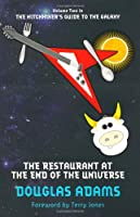 The Restaurant at the End of the Universe: 2/5 (Hitchhikers Guide 2)