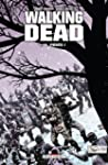 Walking Dead Tome 14 : Pi�g�s !