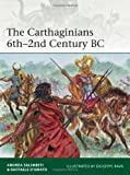 The Carthaginians 6th2nd Century BC (Elite 201)