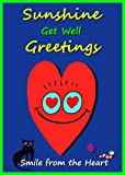 img - for Sunshine Get Well Greetings: Smile from the Heart (Sunshine Greetings) book / textbook / text book