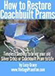How to Restore Coachbuilt Prams:Timel...