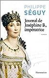 """Afficher """"Journal de Joséphine B., impératrice"""""""