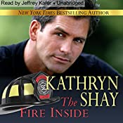The Fire Inside: Hidden Cove, Book 7 | Kathryn Shay