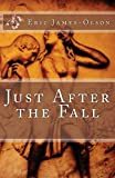 Just After the Fall (From the tChip of EJO Book 3)