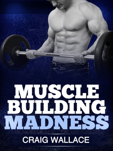 Muscle Building Madness