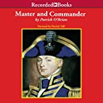 Master and Commander: Aubrey/Maturin Series, Book 1 (       UNABRIDGED) by Patrick O'Brian Narrated by Patrick Tull
