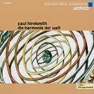 Hindemith : Die Harmonie der Welt (L'hamonie du monde)