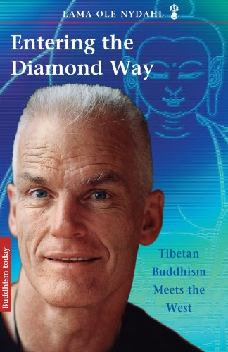 Entering the Diamond Way: Tibetan Buddhism Meets the West