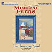 The Drowning Spool: A Needlecraft Mystery | [Monica Ferris]