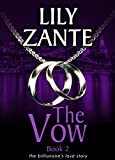 Book cover image for The Vow, Book 2 (The Billionaire's Love Story 8)