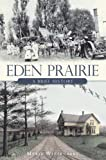 img - for Eden Prairie:: A Brief History (American Chronicles) book / textbook / text book