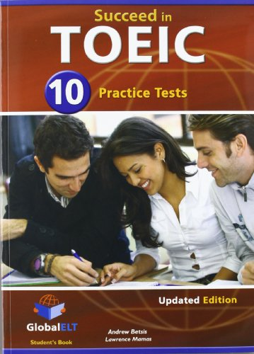 Succeed In Toeic: 10 Practice Tests - Self-Study Edition