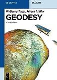 Geodesy (de Gruyter Textbook)