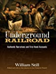 The Underground Railroad: Authentic N...