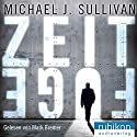 Zeitfuge Audiobook by Michael J. Sullivan Narrated by Mark Bremer