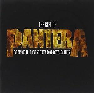 The Best of Pantera: Far Beyond the Great Southern Cowboy's Vulgar Hits
