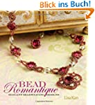 Bead Romantique: Elegant Beadweaving...