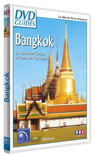 DVD Guides : Bangkok, la Venise de l'Orient à l'heure de l'Occident
