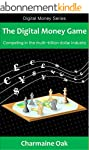 The Digital Money Game: Competing in...