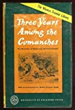 Three Years Among the Comanches: The Narrative of Nelson Lee, the Texas Ranger (Western Frontier Library)