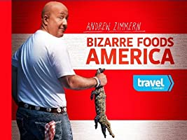 Bizarre Foods America Season 1 [HD]