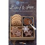 """Zimt & Stern. Traumhafte Weihnachtspl�tzchen (Erlebnis Kochen)von """"David Link"""""""
