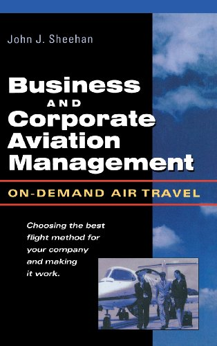 Business & Corporate Aviation Management : On