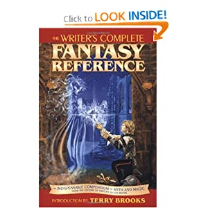 The Writer's Complete Fantasy Reference by Writers Digest
