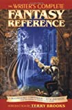 The Writer's Complete Fantasy Reference (1582970262) by Writers Digest