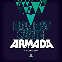Armada Audiobook by Ernest Cline Narrated by Wil Wheaton