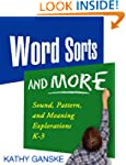 Word Sorts and More: Sound, Pattern,...