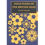 Field Flora of the British Islesby Clive Anthony Stace