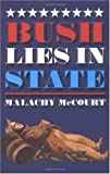 Bush Lies In State (0975574604) by McCourt, Malachy