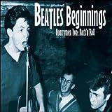 Beatles Beginnings Vol. 2: Quarrymen - Rock'n'roll