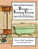img - for Mott's Illustrated Catalog of Victorian Plumbing Fixtures for Bathrooms and Kitchens by Mott Iron Works (1988-01-01) book / textbook / text book