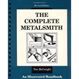 The Complete Metalsmith : An Illustrated Handbook