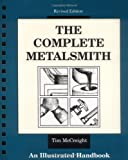 The Complete Metalsmith: An Illustrated Handbook (0871922401) by Tim McCreight