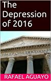 img - for The Depression of 2016 book / textbook / text book