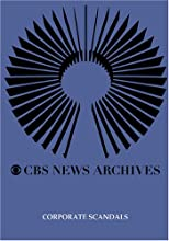 CBS News Presents Corporate Scandals