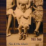 Tain & The Ebonix Folk's Songs