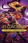 Les concierges, tome 2 - Les secrets...