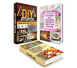 DIY Projects Box Set: Over 100 Awesome and Easy to Make DIY Projects of All time plus Simple Presents For Your Relatives, Partner, Co-workers & Affordable ... projects, diy gifts, diy decorating ideas)
