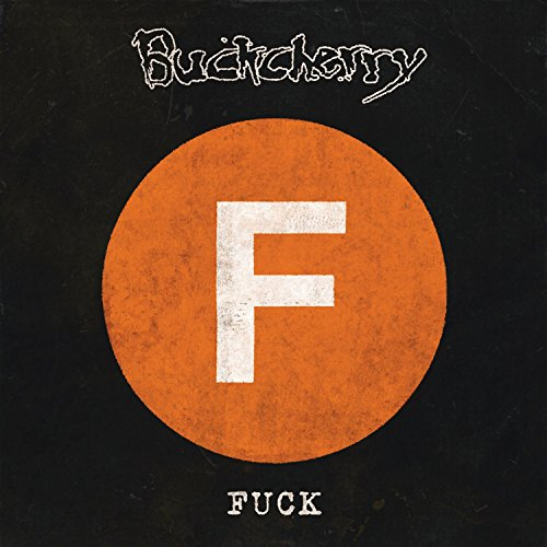 BUCKCHERRY - Fuck - Zortam Music