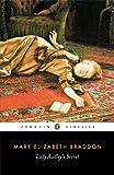 Mary Elizabeth Braddon Lady Audley's Secret (Penguin Classics)