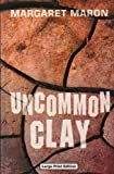 Uncommon Clay (184395043X) by MARGARET MARON