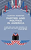 img - for Parties and Politics in America book / textbook / text book